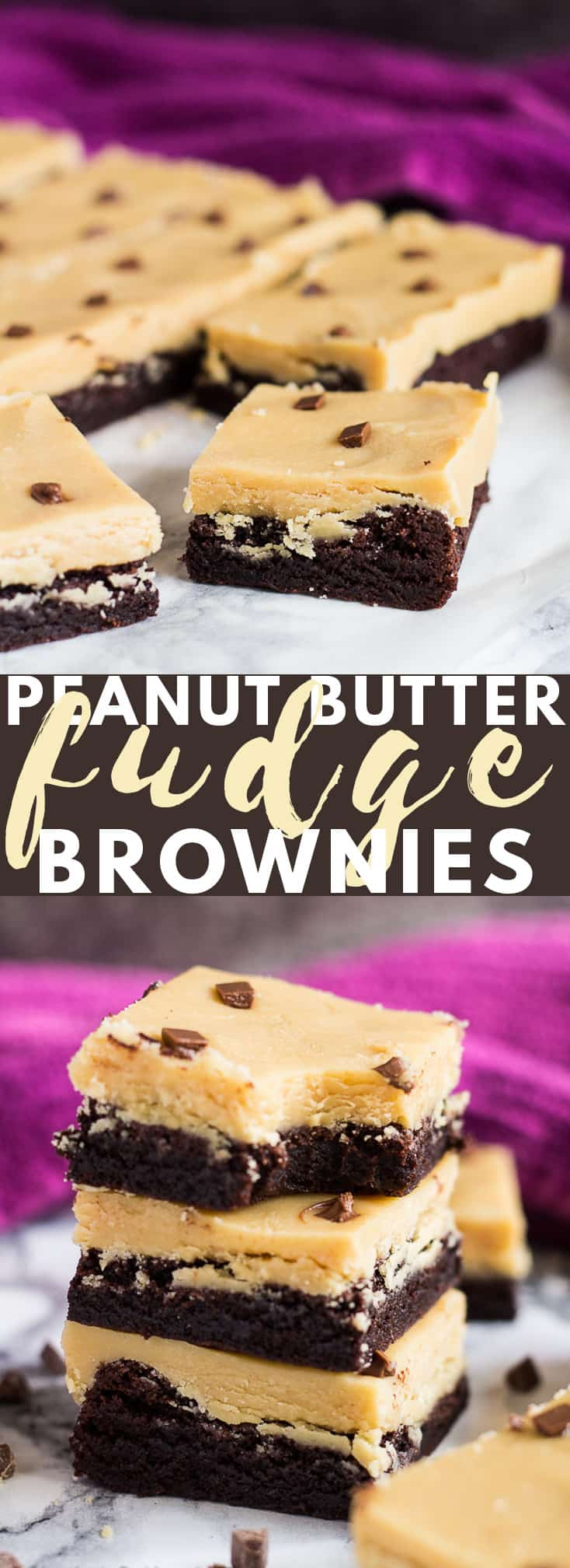 Peanut Butter Fudge Brownies - Deliciously thick and chewy rich chocolate brownies that are topped with a thick layer of creamy peanut butter fudge! #peanutbutter #fudge #brownies #brownierecipes