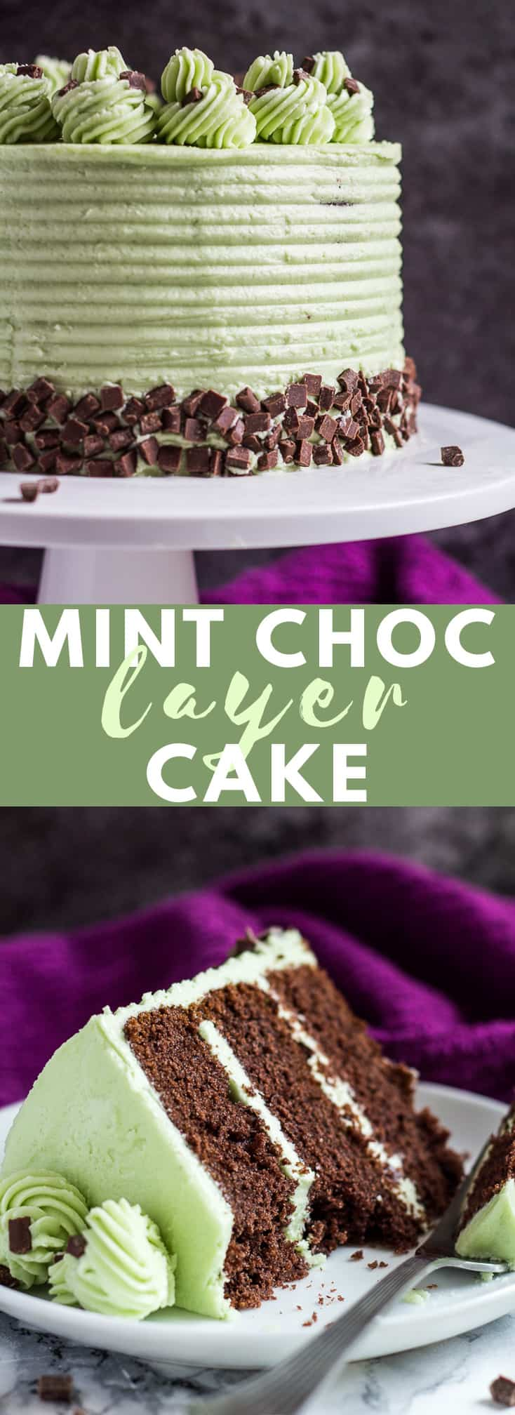 Mint Chocolate Chip Layer Cake - Deliciously moist and fluffy mint chocolate cake layered with silky Swiss meringue buttercream and chocolate chips! #mintchocolate #chocolatecake #cakerecipes