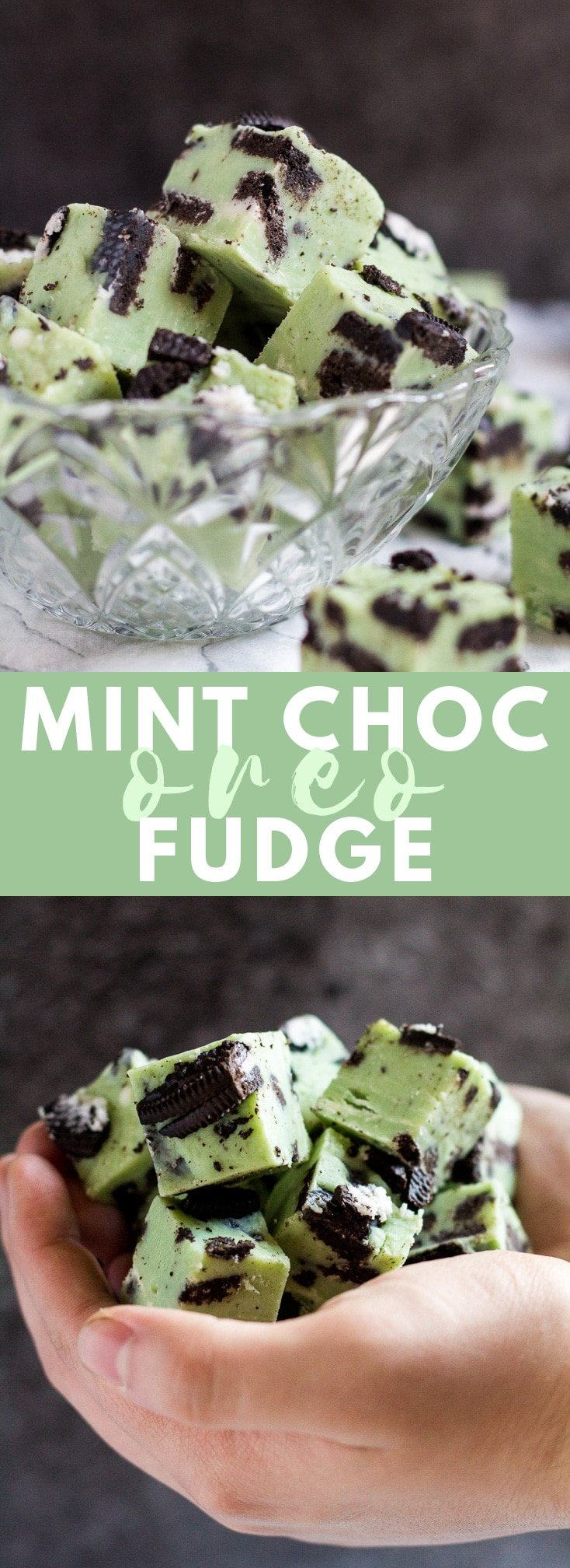 Mint Chocolate Oreo Fudge - Deliciously creamy mint white chocolate fudge that is loaded with flavour, stuffed full of Oreo cookies, and only requires 5 ingredients to make! #mintchocolate #oreo #fudge #recipe